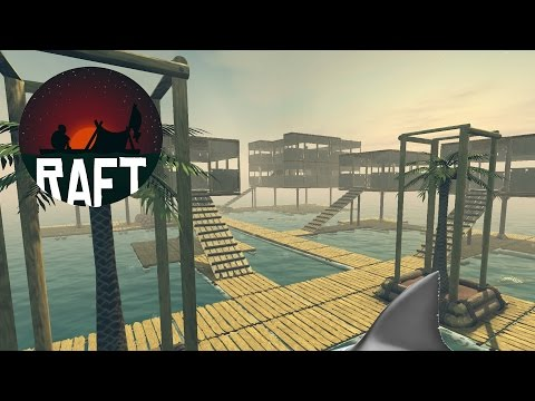 COME MOVE IN TO SHARK ATTACK CITY! Raft City Hall, More Housing, Bigger Raft - Raft Game - Gameplay