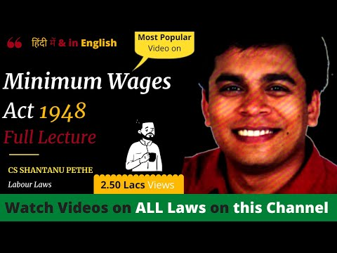 Minimum Wages Act 1948 (Full Lectures)