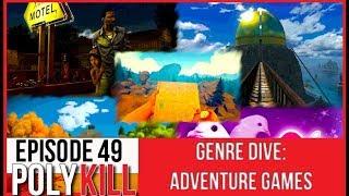 Polykill Podcast Episode 49: Genre Dive - Adventure Games