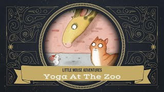 Yoga at the Zoo   Book Trailer   Little Mouse Adventures, Book 1