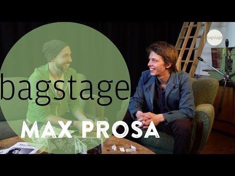 Bagstage - Max Prosa