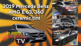 2019 Merceds Benz AMG E 63, 360 ceramic tint project 454