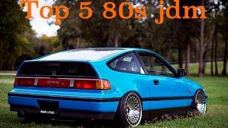 Top 5 80s jdm cars