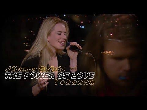 """Jóhanna Guðrún - """"The Power of Love"""" - Yohanna"""