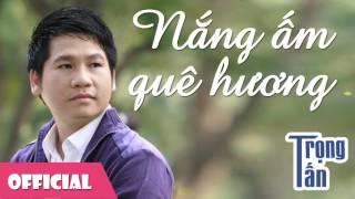 Nắng Ấm Quê Hương | Trọng Tấn ft NSND Thu Hiền | Trữ Tình Quê Hương