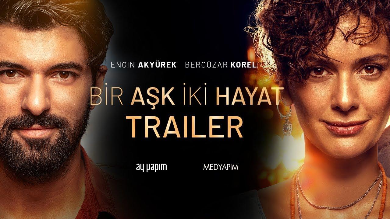 Bir Aşk İki Hayat Trailer