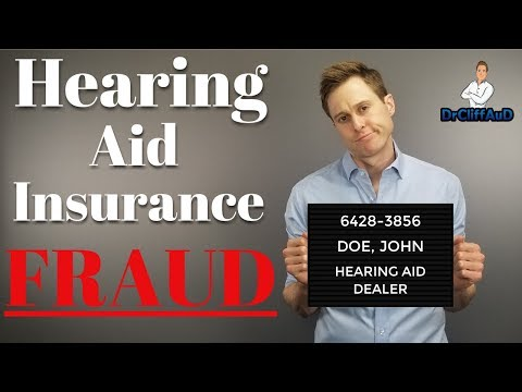 Hearing Aid Insurance FRAUD