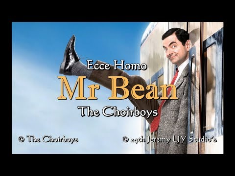 Mr Bean Opening Song (Lyrics) HD - Ecce Homo By The Choirboys