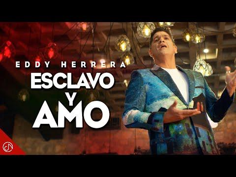 Esclavo Y Amo – Eddy Herrera (Video Oficial)