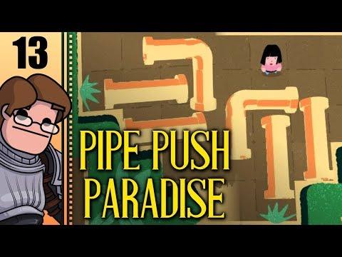 Let's Play Pipe Push Paradise Part 13 - Elbow Rub