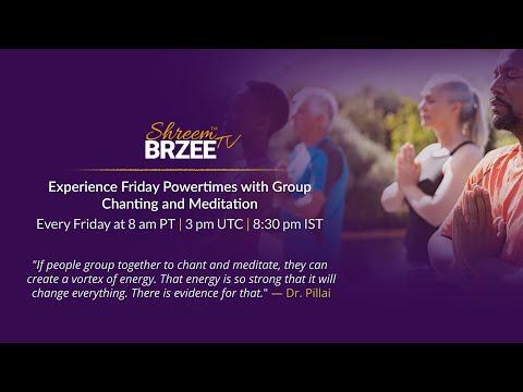 Shreem Brzee Global Community Chanting Call August 13, 2021