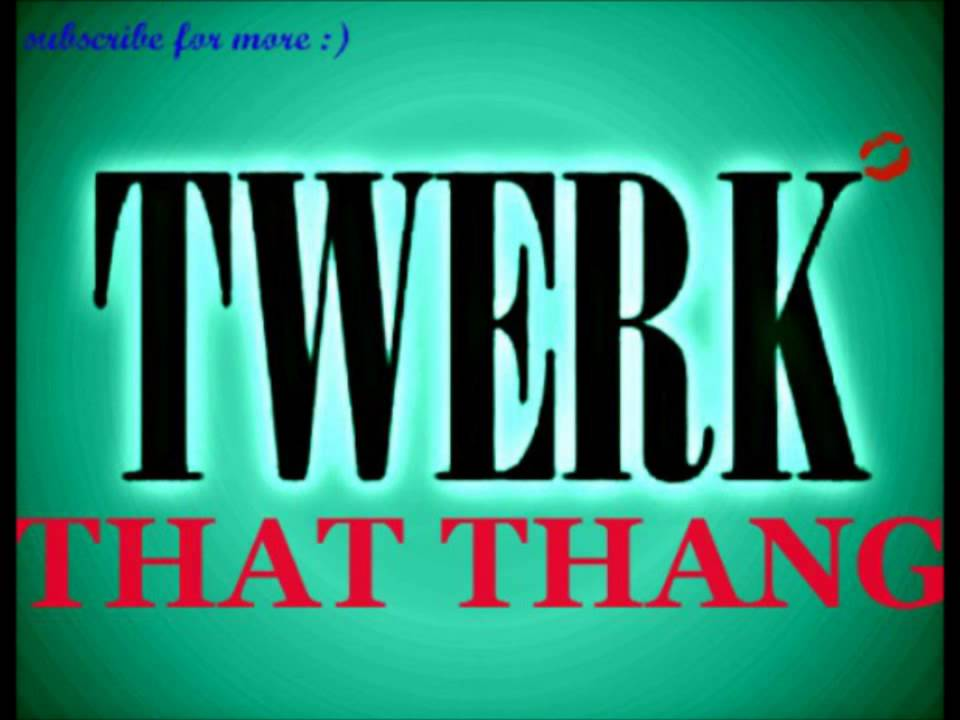 Spiff Kidz - Twerk That With Lyrics - YouTube