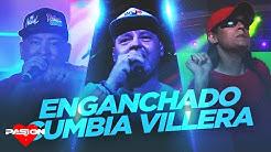 ENGANCHADO CUMBIA VILLERA | El Pepo, Mala Fama, Yerba Brava