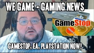 Playstation Now, Ea Access, Gamestop Credit Card   We Game!
