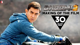 Making Of The Film - DHOOM:3