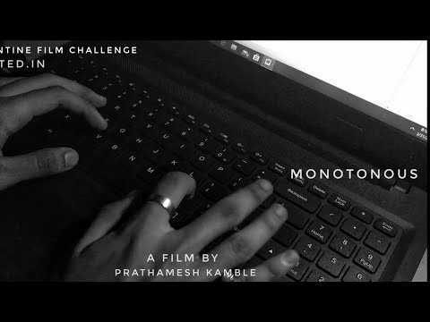 Monotonous | Lockdown Film Challenge