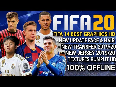 Download FIFA 20 Mobile Offline Grafik HD | Instal Fifa 14 New Menu Update Transfer & Kits 2019/2020
