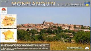 Monflanquin - Lot et Garonne (47)