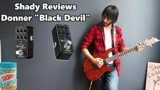 "Making a Punk Rock Song with the Donner ""Black Devil"" Pedal (Review)"