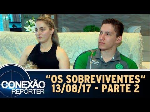 Tragédia Da Chapecoense - Parte 2 | Conexão Repórter (13/08/17)