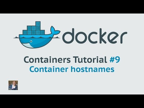 Docker Container Tutorial #9 container hostnames - YouTube