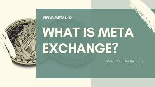 META 1 / META 1 Coin. META EXCHANGE  #crypto #blockchain #business #finance #news