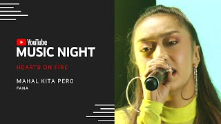 Mahal Kita Pero - Fana | Hearts on Fire: Juris & Jed | YouTube Music Night