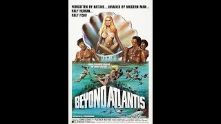 """Movies to Watch on a Rainy Afternoon- """"Beyond Atlantis (1973)"""""""