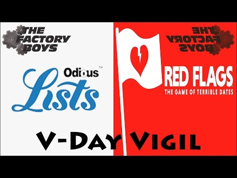 Factory Boys Live - Odious Lists & Red Flags (Post V-Day Special)
