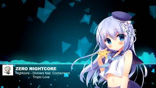 Nightcore - Diviners feat. Contacreast - Tropic Love