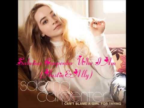 Sabrina Carpenter   Who I Am (Austin & Ally)