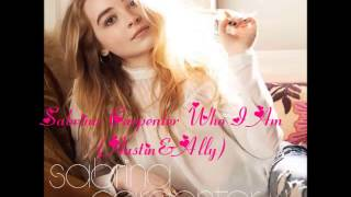 Sabrina Carpenter   Who I Am (Austin & Ally)