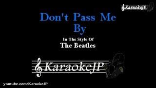 Don't Pass Me By (Karaoke) - Beatles