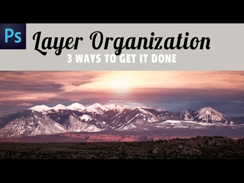 How to Organize your Layers 3 easy ways in Photoshop CC