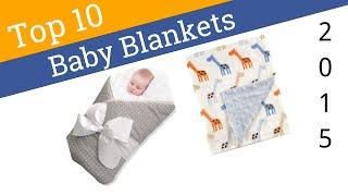10 Best Baby Blankets 2015