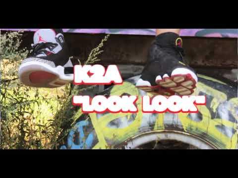 K2A - Look Look