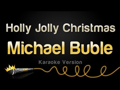 Michael Bublé - Holly Jolly Christmas (Karaoke Version)