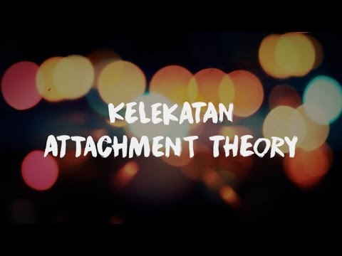 Psychology Series - Attachment Theory a Social Psychology Theory