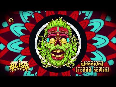 BLiSS - Warriors (Terra Remix)