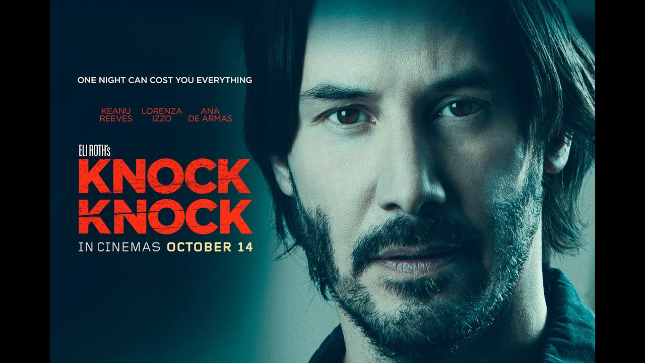 Download Knock Knock Official Trailer 2015   Keanu Reeves Thriller Movie HD