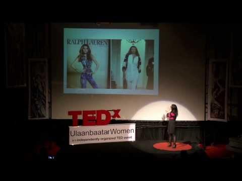 How does media influence us: Zolzaya Batkhuyag at TEDxUlaanbaatarWomen
