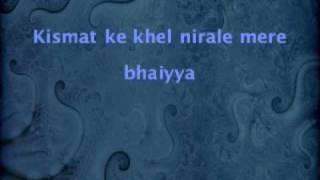 Kismat Ke Khel Nirale Mere Bhaiyya - Ek Phool Do Mali (1969)