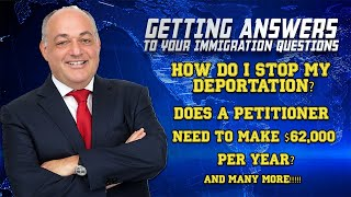 Stopping My Deportation, Does a Petitioner Need to Make $62,000/Year?