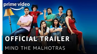 Mind The Malhotras
