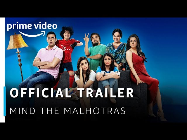 Official Trailer: Mind The Malhotras | Cyrus Sahuka, Mini Mathur | Amazon Prime Original