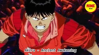 Akira - Ancient Awakening