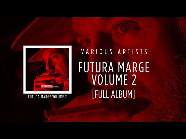 Futura Marge - Volume 2 [Various Artists]
