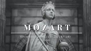 Mozart - Divertimento Nr.15 B-dur, KV.287 - I.Allegro