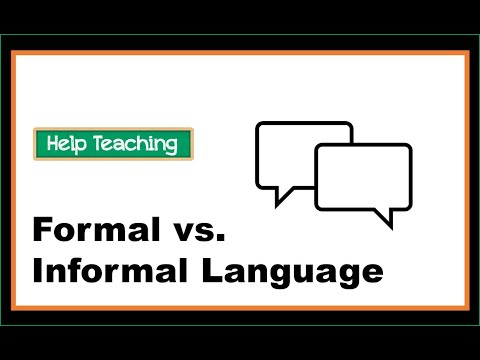 Formal vs Informal Language