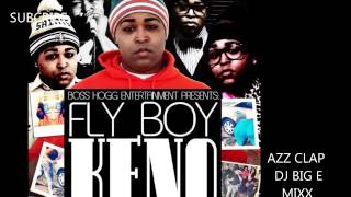 fly boy keno azz clap dj big e mixx